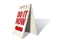 Do It Now - Tent Sign Stock Images