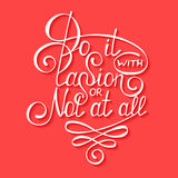 Do it with passion or not at all isolated on red background Stock Photos