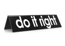 Do it right in black Stock Photo