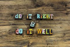 Do right well best good help kindness charity. Typography word work hard quality positive attitude optimism be nice kind helping success royalty free stock photography