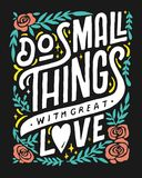 DO SMALL THINGS WITH GREAT LOVE 1 COFFEE SHOP VINTAGE HAND LETTERING POSTER Stock Photography