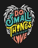 DO SMALL THINGS WITH GREAT LOVE 2 COFFEE SHOP VINTAGE HAND LETTERING POSTER Stock Images