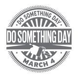 Do Something Day, rubber stamp. Do Something Day, March 02, rubber stamp, vector Illustration Stock Photography