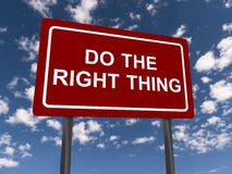 Free Do The Right Thing Sign Royalty Free Stock Photography - 57488157