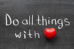 Do Things With Love Royalty Free Stock Photo
