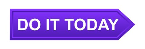 Do it today button. Simple vector illustration of do it today purple web button icon on white background stock illustration
