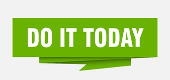 Do it today. Sign.  paper origami speech bubble.  tag.  banner stock illustration
