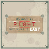 Do what is right, not what is easy stock illustration