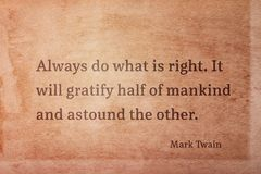 Do the right Twain. Always do what is right. It will gratify half of mankind - famous American writer Mark Twain quote printed on vintage grunge paper Stock Photo
