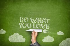 Do what you love concept Stock Photography