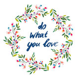 Do what you love floral motivational card Royalty Free Stock Images