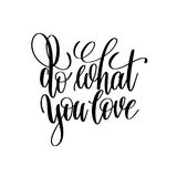 Do what you love hand written lettering positive quote Royalty Free Stock Photography