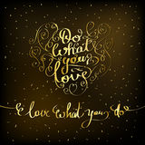 Do what you love. Inspiration quote Stock Photography