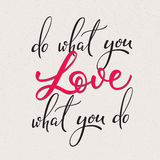 Do what you love  lettering Stock Image
