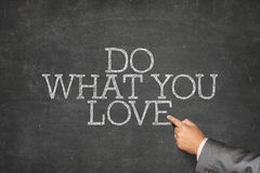 Do what you love text on blackboard Royalty Free Stock Photography