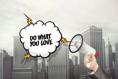 Do what you love text on speech bubble with megaphone Royalty Free Stock Images
