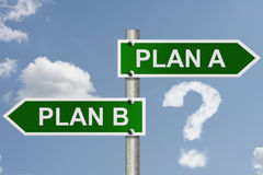 Do you have a Plan B Stock Photo