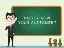 Do you know your customer concept with business man standing on the blackboard and thinking vector vector illustration