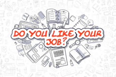 Do You Like Your Job - Doodle Red Text. Business Concept. Stock Photos
