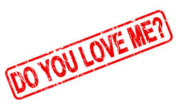 DO YOU LOVE ME red stamp text Stock Images