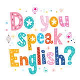 Do you speak English decorative lettering text Royalty Free Stock Images
