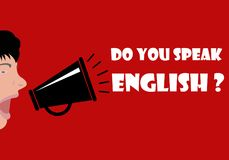 Do you speak English. People yell over the megaphone. Do you speak English? - Concept of learning English. Flat design, vector illustration Stock Photos