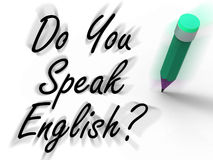 Do You Speak English Sign with Pencil Displays Studying the Lang Royalty Free Stock Photography