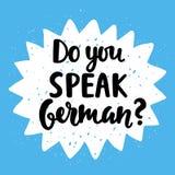 Do you speak German. Banner. Modern calligraphy. Speech bubble. Hand written lettering. Vector illustration Stock Photos