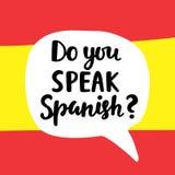 Do you speak Spanish. Language school banner. Modern calligraphy. Speech bubble on national flag. Hand written lettering. Vector illustration Royalty Free Stock Images