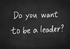 Do you want to be a leader Stock Images