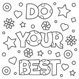 Do your best. Coloring page. Vector illustration. Do your best. Coloring page. Black and white vector illustration Royalty Free Stock Images