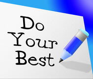Do Your Best Represents Try Hard And Correspondence Stock Image