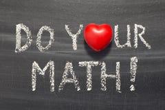 Do your math. Phrase handwritten on blackboard Stock Image