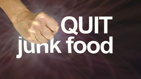 Do yourself a favour and QUIT JUNK FOOD Stock Photo