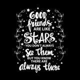 Dobrzy przyjaciele są jak gwiazdy ty zawsze no widziisz one ale wy znać są zawsze tam Obrazy Stock
