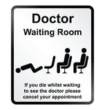 Doctors waiting room Information Sign. Monochrome comical doctors waiting room public information sign isolated on white background Stock Images