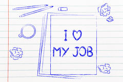Documents saying I love my job among other objects on the desk Royalty Free Stock Image