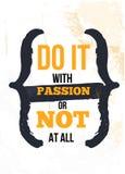 Doe het met Hartstocht, of helemaal niet Inspirational citaat, de afficheontwerp van de muurkunst Succes bedrijfsconcept Houd van vector illustratie
