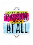 Doe het met Hartstocht of helemaal niet Motivatiecitaat Het creatieve Vector Uitstekende Concept van de Typografieaffiche royalty-vrije illustratie