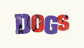 Dogs Concept Colorful Stamped Word Illustration. The word DOGS concept printed in letterpress hand stamped colorful grunge paint and ink. Vector EPS 10 available Stock Images