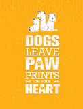 Dogs Leave Paw Prints On Your Heart. Outstanding Quote Cute Vector Concept on Recycled Cardboard Background Stock Photography