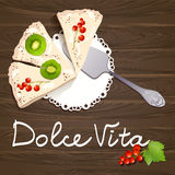 Dolce Vita. cakes with fruits on wooden background. Vector illustration Stock Photo