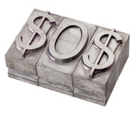 Dollar in distress - SOS signal. SOS distress signal spelled with dollar sign, vintage metal printing blocks, isolated on white stock photography