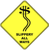 Dollar Sign on a Traffic Warning Sign. In black and yellow Slippery All Ways Stock Photos