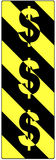 Dollar Signs on a Traffic Warning Sign. Black and yellow striped rectangle Royalty Free Stock Photo