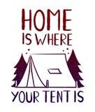 Dom jest dokąd twój namiot jest - drukuje projekt dla koszulki Zdjęcia Royalty Free