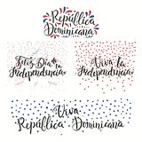 Dominican Republic Independence Day quotes. Set of hand written calligraphic Spanish lettering quotes Dominican Republic Independence Day with stars, confetti Stock Image