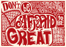 Don't be afraid to be great , Inspirational quote. Hand drawn. Vintage illustration with hand lettering and decoration elements. Vector illustration Stock Photography