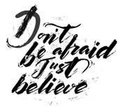 Don`t be afraid - lettering. Don`t be afraid - vector lettering royalty free illustration