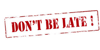 Don t be late Stock Photography